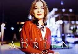 Szekeres Adrien: Nem kell szupernőnek lenni minden egyes pillanatban