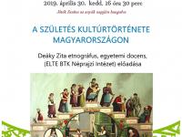 A születés kultúrtörténete Magyarországon előadás a Játék Szalonban
