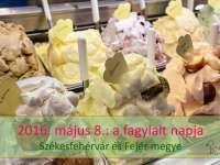 Fagylalt napja 2016! Székesfehérvár, Fejér megye