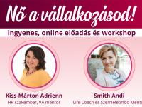Nő a vállalkozásod! - Ingyenes webinárium és workshop